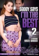 Daddy Says I'm The Best 2