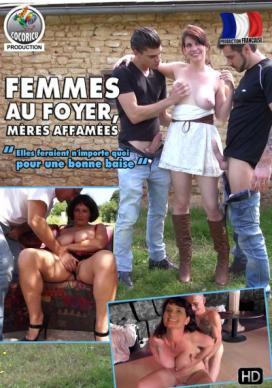 Femmes Au Foyer, Meres Affamees