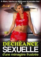 Decheance sexuelle d'une menagere frustree