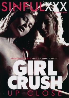 Girl Crush Up Close