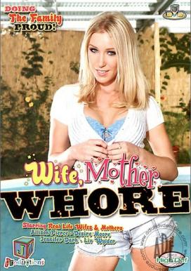 Wife, Mother, Whore