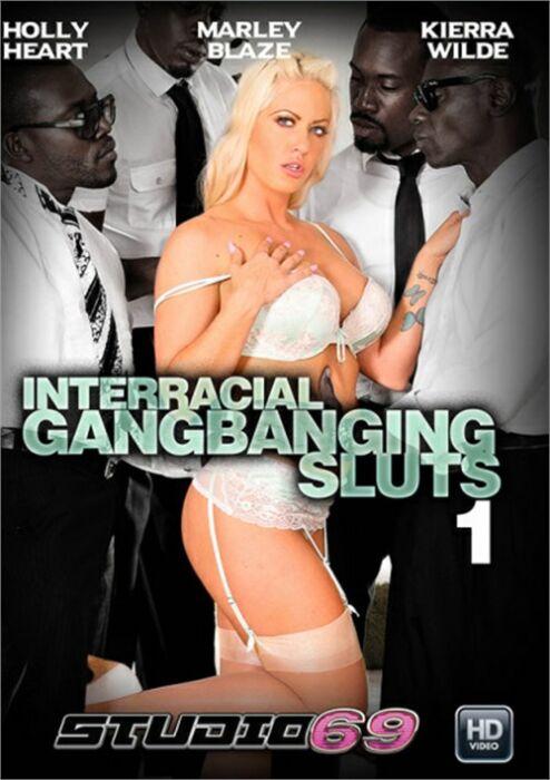 Interracial Gangbanging Sluts