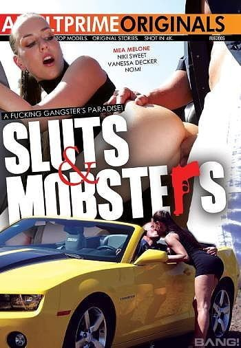 Sluts And Mobsters