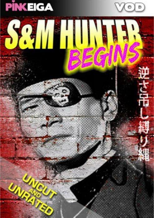 S&M Hunter Begins